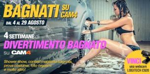 Nuovo Contest Sexy #getwet: bagnati con CAM4 dal 4 al 29 agosto
