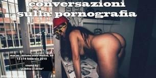 13 e 14 Febbraio: Conversazioni sulla Pornografia con Rosario Gallardo a Milano