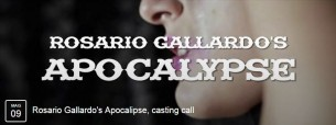 APOCALYPSE CASTING CALL 9 maggio a Milano con Rosario Gallardo