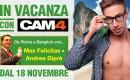 """""""Da Roma a BangCock"""": Max Felicitas & Andrea Diprè IN VACANZA CON CAM4"""