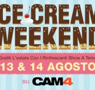 Pronti a leccare le palle? In arrivo l' #IceCream weekend su CAM4!