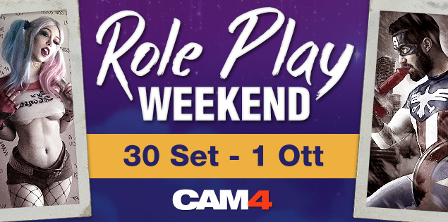 #RolePlay Weekend – Questo Weekend Lo Famo Strano Su CAM4!