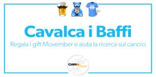 Aiutaci a raccogliere fondi con i Gift CAM4 Movember!