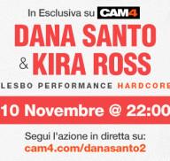 Lesbo Show xxx con Dana Santo & Kira Ross,  venerdì 10 Novembre dalle ore 22 su CAM4!